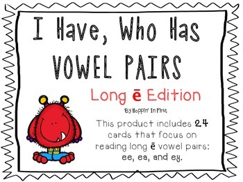 I have, Who Has Vowel Pairs (ee, ea, ey)