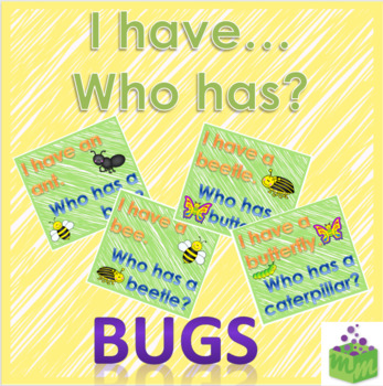 I have... Who has...? Bugs