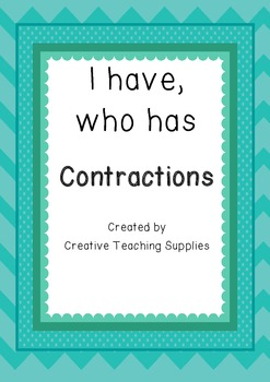 I have, Who has - Contractions