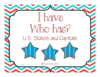 I have, Who has? Game for U.S. States and Capitals