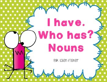 I have Who has Nouns