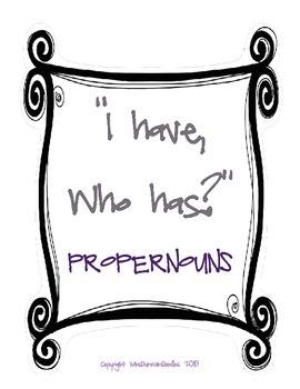 I have, Who has? Proper nouns