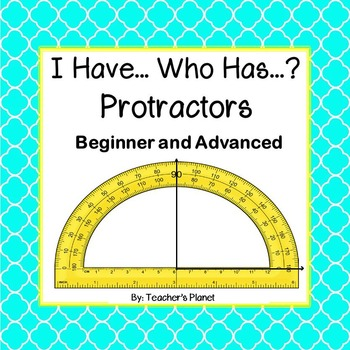 Protractor Games - I have..... Who has....? Protractors -