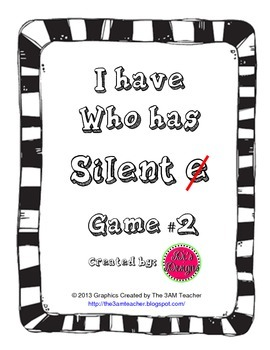 I have, Who has, Silent e Game Set 2