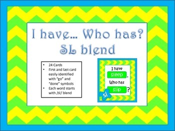 I have... Who has... Sl Blend