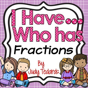 I have...Who has...Fractions (2 Different Game Sets)