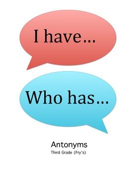 I have, Who has Third Grade Antonyms