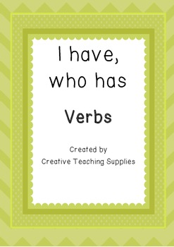 I have, Who has - Verbs