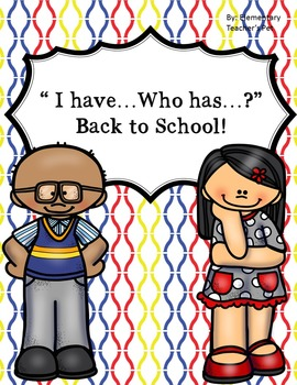 I have who has-Back to School