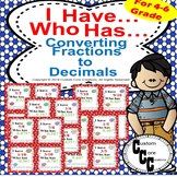 I have, who has? Converting fractions to decimals