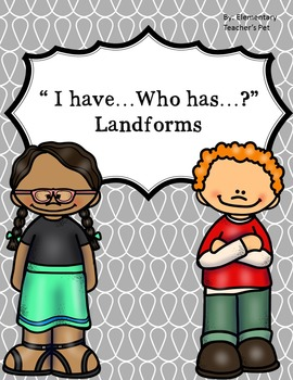 I have who has-Landforms