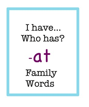 I have...who has? - at word family