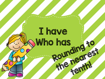 I have who has rounding to the nearest tens
