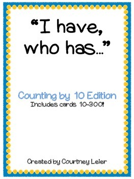 """I have...Who Has..."" - Counting by 10s"