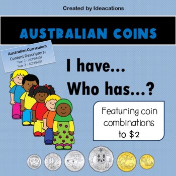 I have...Who has? Australian Coins - Combinations to $2