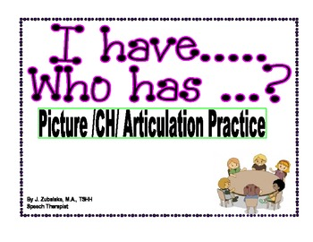 I have...Who has...? Picture /CH/ Articulation Practice Ga