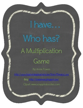 I have...Who has...Multiplication Game