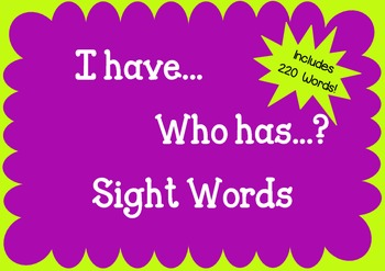 I have...who has...?  Sight Words game
