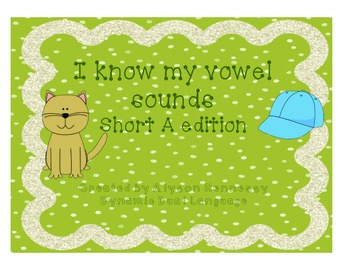 I know my short vowel sounds! Short A Edition