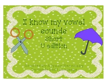 I know my short vowel sounds! Short U Edition