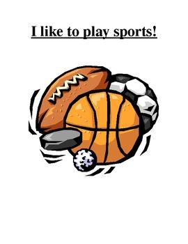 I like to play sports!