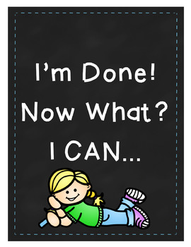 I'm Done! Now What? Chalk Kids Theme Posters