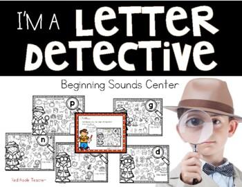 I'm a Letter Detective--Beginning Letter Sound Center for K-1