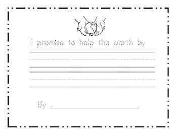 I promise to help the earth by... Earth Day Writing prompt paper
