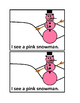 I see Snowmen-Color Emergent Reader Book for Preschool and