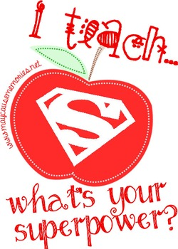 """I teach... What's your superpower?"" Poster/Quote design!"