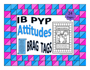 IB Brag Tags for Attitudes