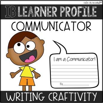 "IB Learner Profile Attribute Communicator ""Craftivity"""