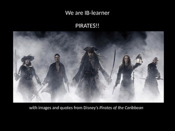 IB Learner Profile: Pirates of the Caribbean style!