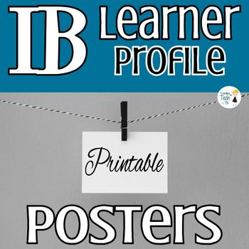Introduction to the IB Learner Profile with Printable Posters