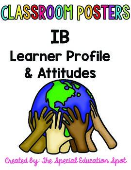 IB Learner Profile and Attitudes Classroom Posters