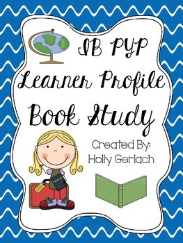 IB PYP Learner Profile Book Study