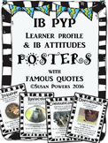 IB PYP Learner Profile and IB Attitudes Posters with Autho