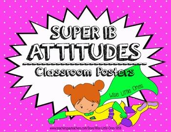 IB / PYP Super Hero Attitudes ~ Bulletin Board Posters ~ S