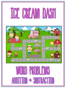 ICE CREAM DASH - Word Problems Adding & Subtracting - Math