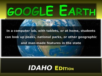 """IDAHO"" GOOGLE EARTH Engaging Geography Assignment (PPT &"