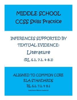 MIDDLE SCHOOL CCSS SKILLS PRACTICE: LITERATURE (RL 6.1, 7.