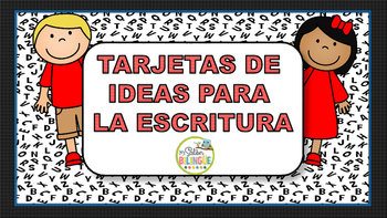 IDEAS PARA LA ESCRITURA EN ESPANOL/WRITING PROMPTS IN SPANISH