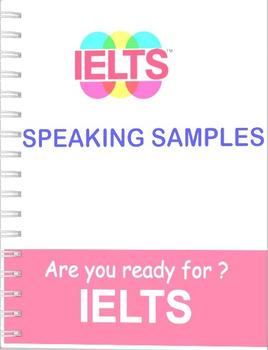 IELTS SPEAKING SAMPLES