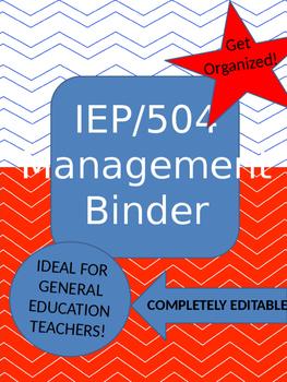 IEP & 504 Management Binder for the General Education Teacher