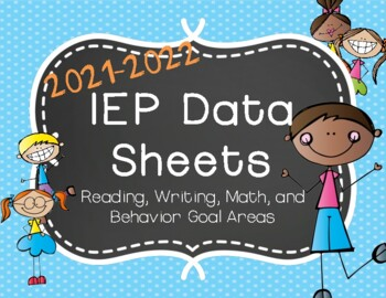 IEP Data Sheets for Reading, Writing, Math, & Behavior Goa