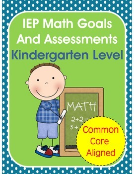 IEP Math Assessments and IEP Goals Common Core Aligned