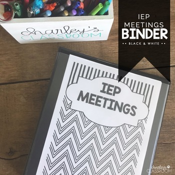 IEP Meetings Binder for the Year (Black & White)