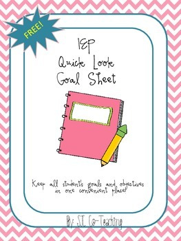 IEP Quick Look Goal Sheet