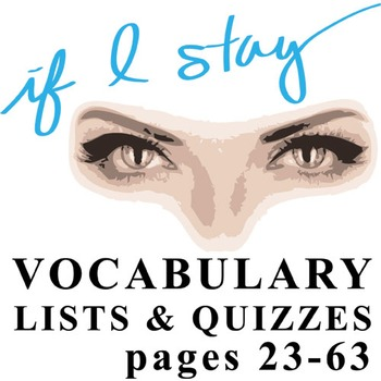 IF I STAY Vocabulary List and Quiz 2 (10:12 a.m.-4:46 p.m.)
