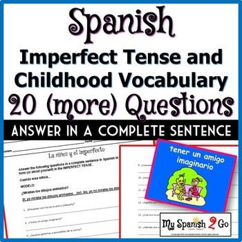 IMPERFECT TENSE and CHILDHOOD VOCABULARY:  Answer 20 (More
